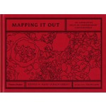 Mapping it out. An Alternative Atlas of Contemporary Cartographies | Hans Ulrich Obrist, Tom McCarthy | 9780500239186