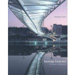 Santiago Calatrava. The Poetics of Movement | Alexander Tzonis | 9780500281765