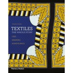 TEXTILES. The Whole Story. Uses - Meanings - Significance | Beverly Gordon | 9780500291139