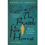 The Battle for Home memoir of a syrian architect | 9780500292938 | Thames & Hudson