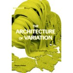 The Architecture of Variation. Research & Design | Lars Spuybroek | 9780500342572