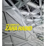 The Complete Zaha Hadid. Expanded and Updated   Aaron Betsky   9780500342893