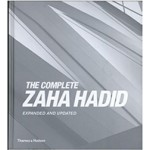The Complete Zaha Hadid: Expanded and Updated | Aaron Betsky | 9780500343357 | Thames & Hudson