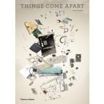 THINGS COME APART. A Teardown Manual for Modern Living   Todd Mclellan   9780500516768