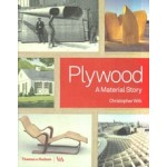 Plywood. A Material Story | Christopher Wilk | 9780500519400 | Thames & Hudson