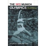 1972 Munich Olympics and the Making of Modern Germany | Kay Schiller, Chris Young | 9780520262157 | University of California Press