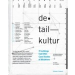 detail kultur. if buildings had DNA: Case Studies of Mutations | Christoph A. Kampusch | 9780692673898