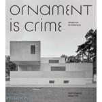 Ornament is Crime. Modernist Architecture | Matt Gibberd, Albert Hill | 9780714874166