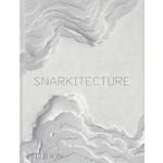 Snarkitecture | Alex Mustonen, Daniel Arsham | 9780714876061