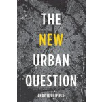 The New Urban Question | Andy Merrifield | 9780745334837