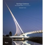 Sangtiago Calatrava. The Complete Works (expanded Edition) | Alexander Tzonis | 9780847829958