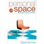 Personal Space The behavioral basis of design Robert Sommer | Bosko Books | 9780954723965