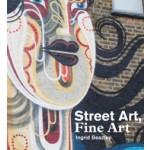 Street Art Fine Art | Ingrid Beazley | 9780956873859 | HENI