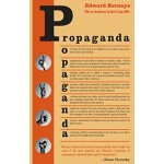 Propaganda | Edward Bernays | IG publishing | 9780970312594