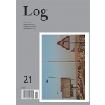 Log 21. Winter 2011 | Log magazine | 9780981553498