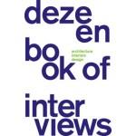 Dezeen Book of Interviews | Marcus Fairs | 9780992847401
