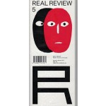 REAL REVIEW 05 autumn 2017 What it means to live today | REAL Foundation | 9780993547461