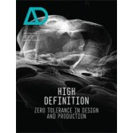 High Definition. Zero Tolerance in Design and Production | Bob Sheil | 9781118451854