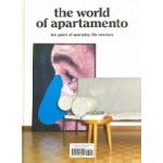 The World of Apartamento. Ten Years of Everyday Life Interiors | 9781419728921 | Harry N Abrams Inc