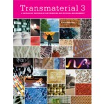 Transmaterial 3. A Catalog of Materials that redefine our Physical Environment | Blaine Brownell | 9781568988931