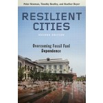 RESILIENT CITIES second edition overcoming fossil fuel dependence | 9781610916851 | Island Press