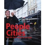 People Cities The Life and Legacy of Jan Gehl | Island Press | 9781610917148