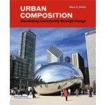 Urban Composition. Designing Community through Urban Design