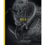 BEE | photographs Rose-Lynn Fisher | 9781616890766