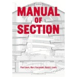 MANUAL OF SECTION | Paul Lewis, Marc Tsurumaki, David J. Lewis | 9781616892555