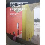 Chandigarh Revealed Le Corbusier's City Today | Shaun Fynn | Princeton Architectural Press  | 9781616895815