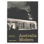 Australia Modern. Architecture, Landscape & Design 1925–1975   Hannah Lewi, Philip Goad   9781760760151   Thames & Hudson