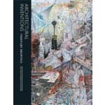 Architectural Inventions. Visionary Drawings | Matt Bua, Maximillian Goldfarb | 9781780670058