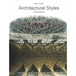 Architectural Styles. A Visual Guide   Owen Hopkins   9781780671635   Laurence King
