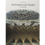 Architectural Styles. A Visual Guide | Owen Hopkins | 9781780671635