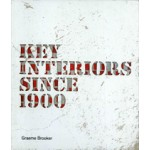 Key Interiors Since 1900 | Graeme Brooker | 9781780672687