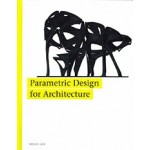 Parametric Design for Architecture | Wassim Jabi | 9781780673141