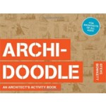 ARCHI-DOODLE. An Architect's Activity Book | Steve Bowkett | 9781780673219