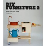 DIY FURNITURE 2. A step-by-step guide | Christopher Stuart | 9781780673677