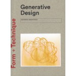 Generative Design. Form-finding Techniques in Architecture | Asterios Agkathidis | 9781780676913 | NAi Booksellers