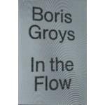 In the Flow | Boris Groys | 9781784783518