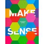 MAKE SENSE. Architecture by White | White Arkitekter, Malin Zimm | 9781786274144 | Laurence King