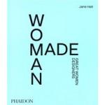 Woman Made. Great Women Designers | Jane Hall | 9781838662851 | PHAIDON