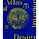 Atlas of Interior Design   Dominic Bradbury   9781838663063   PHAIDON