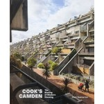 COOK'S CAMDEN The Making of Modern Housing