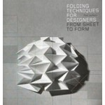 Folding Techniques For Designers. From Sheet to Form | Paul Jackson | 9781856697217