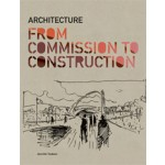 Architecture from Commission to Construction | Jennifer Hudson | 9781856698238