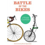 BATTLE OF THE BIKES. A Trump Card Game | David Sparshott | 9781856699327