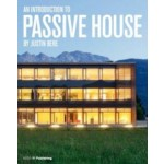 Building for the Future. An Introduction to Passive House | Justin Bere | 9781859464939