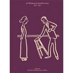AA women in architecture 1917-2017   Elizabeth Darling & Lynne Walker   9781907896910   AA