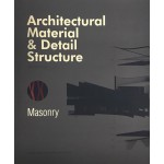Architectural Material & Detail Structure. Masonry | Nils Van Merrienboer | 9781910596531